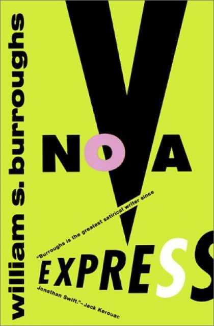 Bestselling Sci-Fi/ Fantasy (2007) - Nova Express by William S. Burroughs