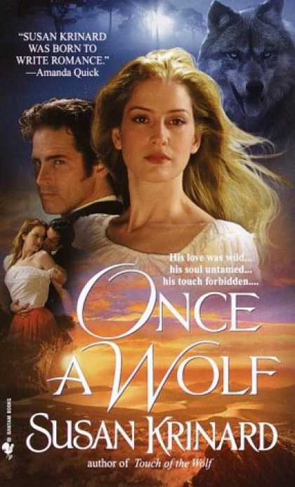 Bestselling Sci-Fi/ Fantasy (2007) - Once a Wolf (Historical Werewolf Series, Book 2) by Susan Krinard