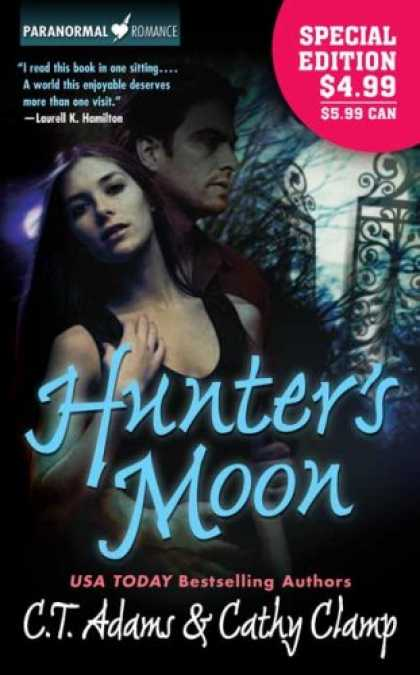 Bestselling Sci-Fi/ Fantasy (2007) - Hunter's Moon (A Tale of the Sazi, Book 1) (Paranormal Romance) by C. T. Adams