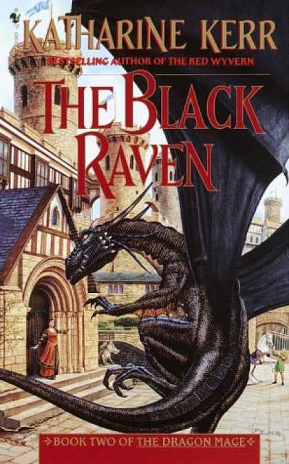 Bestselling Sci-Fi/ Fantasy (2007) - The Black Raven (Dragon Mage, Book 2) by Katharine Kerr