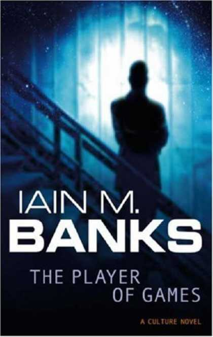 Bestselling Sci-Fi/ Fantasy (2007) - The Player of Games (The Culture) by Iain M. Banks