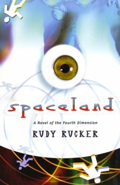 Bestselling Sci-Fi/ Fantasy (2007) - Spaceland: A Novel of the Fourth Dimension by Rudy Rucker