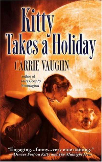 Bestselling Sci-Fi/ Fantasy (2007) - Kitty Takes a Holiday (Kitty Norville Series, Book 3) by Carrie Vaughn