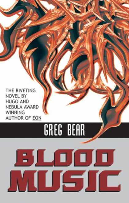 Bestselling Sci-Fi/ Fantasy (2007) - Blood Music (Ibooks Science Fiction Classics) by Greg Bear