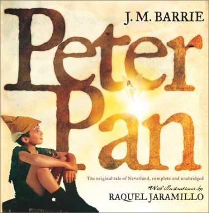 Bestselling Sci-Fi/ Fantasy (2007) - Peter Pan : The Original Tale of Neverland, Complete and Unabridged by J. M. Bar