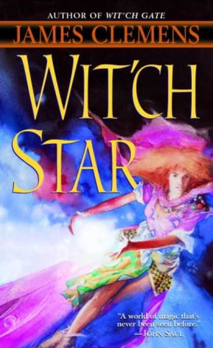 Bestselling Sci-Fi/ Fantasy (2007) - Wit'ch Star by James Clemens