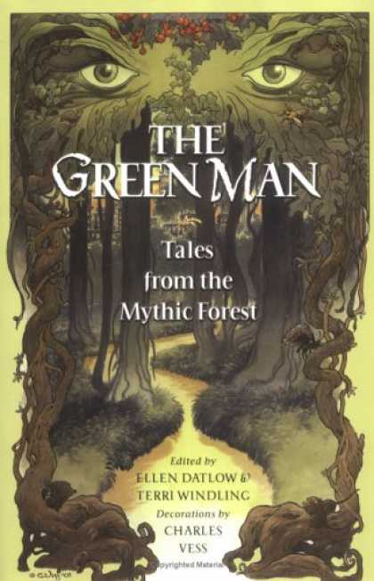 Bestselling Sci-Fi/ Fantasy (2007) - The Green Man: Tales from the Mythic Forest