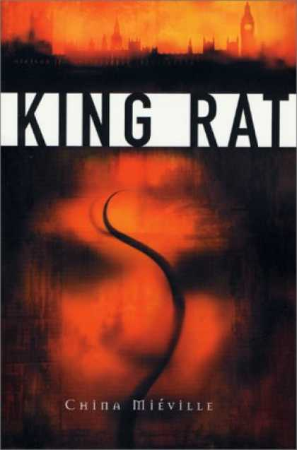Bestselling Sci-Fi/ Fantasy (2007) - King Rat by China Mieville
