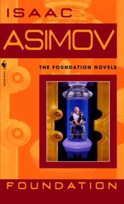 Bestselling Sci-Fi/ Fantasy (2007) - Foundation (Foundation Novels) by Isaac Asimov