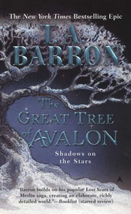 Bestselling Sci-Fi/ Fantasy (2007) - The Great Tree of Avalon 2: Shadows on the Stars (Great Tree of Avalon) by T. A.