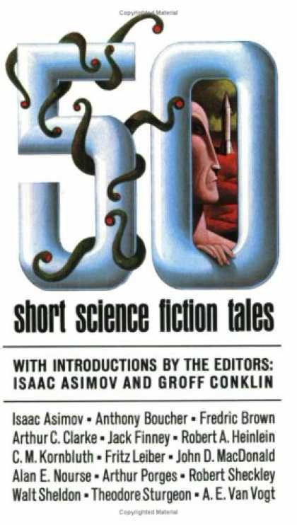 Bestselling Sci-Fi/ Fantasy (2007) - 50 Short Science Fiction Tales by Groff Conklin