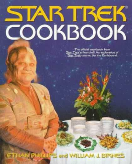 Bestselling Sci-Fi/ Fantasy (2007) - The Star Trek Cookbook (Star Trek) by Ethan Phillips
