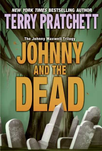 Bestselling Sci-Fi/ Fantasy (2007) - Johnny and the Dead (Johnny Maxwell Trilogy) by Terry Pratchett