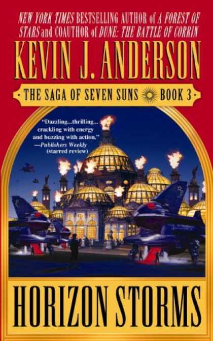 Bestselling Sci-Fi/ Fantasy (2007) - Horizon Storms: The Saga of Seven Suns - Book #3 (Saga of Seven Suns) by Kevin J