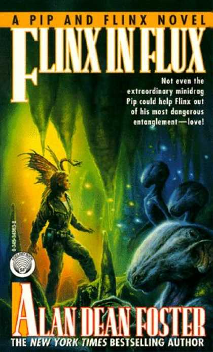 Bestselling Sci-Fi/ Fantasy (2007) - Flinx in Flux (Pip and Flinx Novels) by Alan Dean Foster