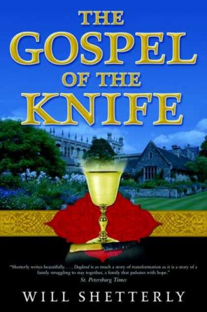 Bestselling Sci-Fi/ Fantasy (2007) - The Gospel of the Knife by Will Shetterly