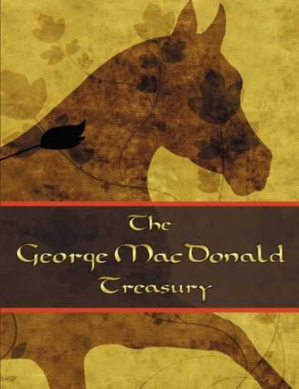 Bestselling Sci-Fi/ Fantasy (2007) - The George McDonald Treasury: Princess and the Goblin, Princess and Curdie, Ligh
