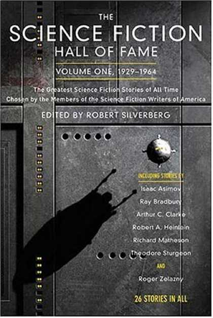 Bestselling Sci-Fi/ Fantasy (2007) - The Science Fiction Hall of Fame, Volume One: The Greatest Science Fiction Stori