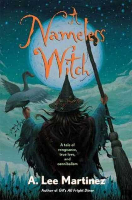 Bestselling Sci-Fi/ Fantasy (2007) - A Nameless Witch by A. Lee Martinez