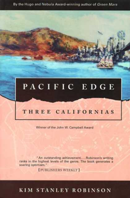 Bestselling Sci-Fi/ Fantasy (2007) - Pacific Edge: Three Californias (Wild Shore Triptych) by Kim Stanley Robinson