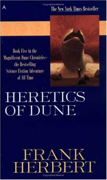 Bestselling Sci-Fi/ Fantasy (2007) - Heretics of Dune (Dune Chronicles, Book 5) by Frank Herbert