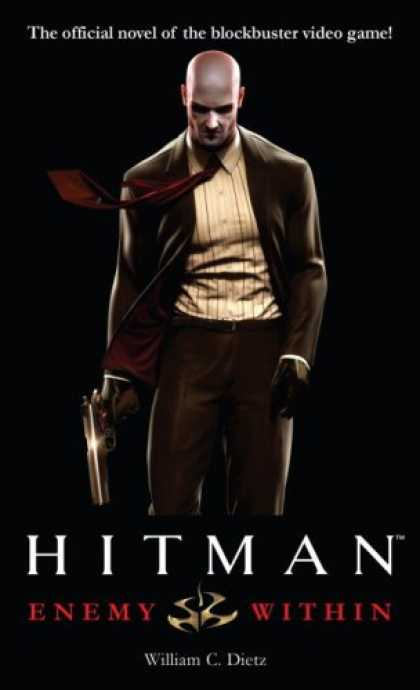 Bestselling Sci-Fi/ Fantasy (2007) - Hitman: Enemy Within (Hitman) by William C. Dietz