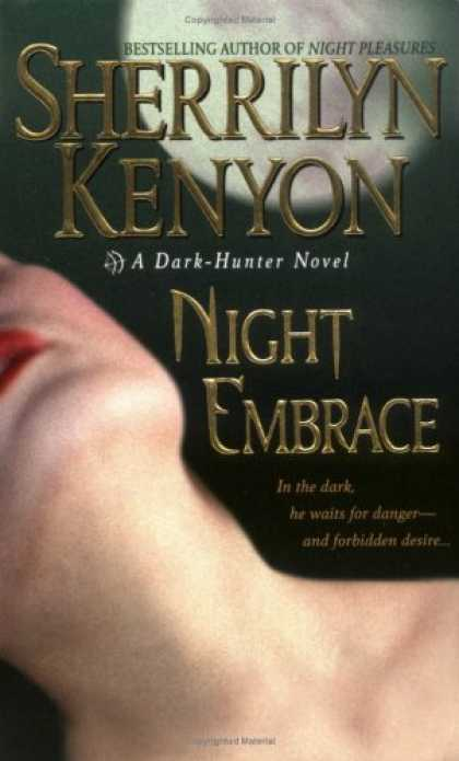 Bestselling Sci-Fi/ Fantasy (2007) - Night Embrace (A Dark-Hunter Novel, Book 3) by Sherrilyn Kenyon