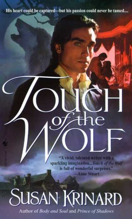 Bestselling Sci-Fi/ Fantasy (2007) - Touch of the Wolf (Historical Werewolf Series, Book 1) by Susan Krinard