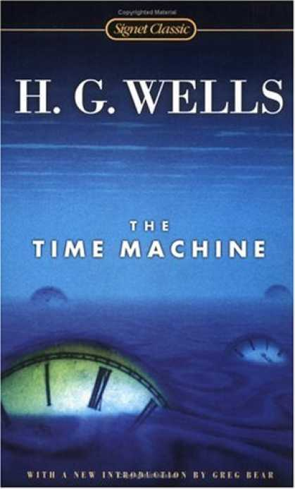 Bestselling Sci-Fi/ Fantasy (2007) - The Time Machine (Signet Classics) by H.G. Wells