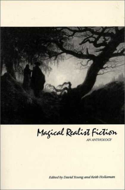 Bestselling Sci-Fi/ Fantasy (2007) - Magical Realist Fiction: An Anthology