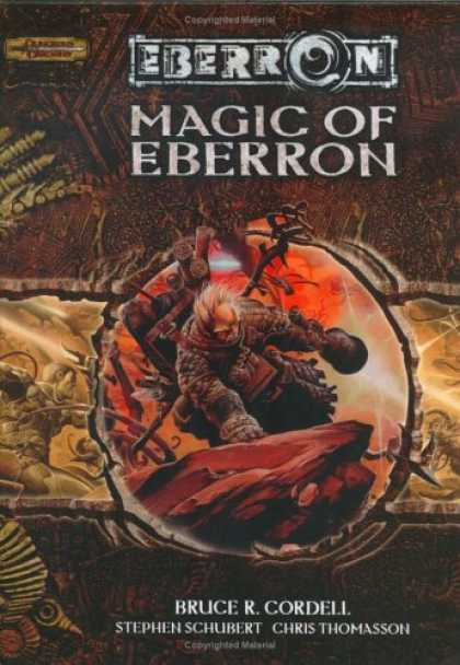 Bestselling Sci-Fi/ Fantasy (2007) - Magic of Eberron (Dungeons & Dragons d20 3.5 Fantasy Roleplaying, Eberron Settin