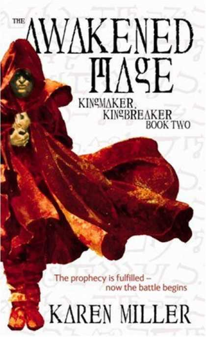 Bestselling Sci-Fi/ Fantasy (2007) - The Awakened Mage (Kingmaker, Kingbreaker) by Karen Miller