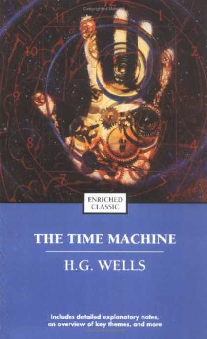 Bestselling Sci-Fi/ Fantasy (2007) - The Time Machine (Enriched Classics) by H.G. Wells
