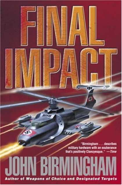 Bestselling Sci-Fi/ Fantasy (2007) - Final Impact (The Axis of Time Trilogy, Book 3) by John Birmingham