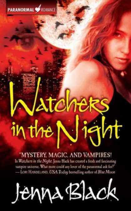 Bestselling Sci-Fi/ Fantasy (2007) - Watchers in the Night (The Guardians of the Night, Book 1) by Jenna Black