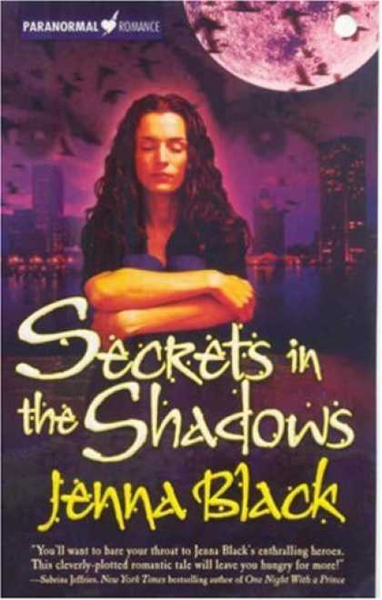 Bestselling Sci-Fi/ Fantasy (2007) - Secrets in the Shadows (The Guardians of the Night, Book 2) by Jenna Black