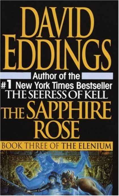Bestselling Sci-Fi/ Fantasy (2007) - Sapphire Rose (Elenium) by David Eddings