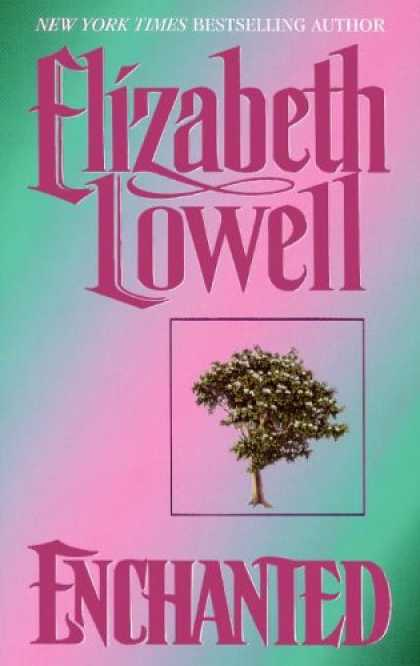 Bestselling Sci-Fi/ Fantasy (2007) - Enchanted by Elizabeth Lowell
