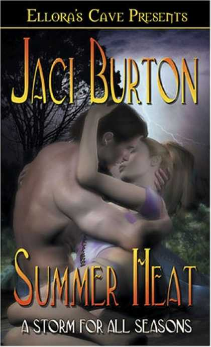 Bestselling Sci-Fi/ Fantasy (2007) - A Storm for All Seasons: Summer Heat (Book 1) by Jaci Burton