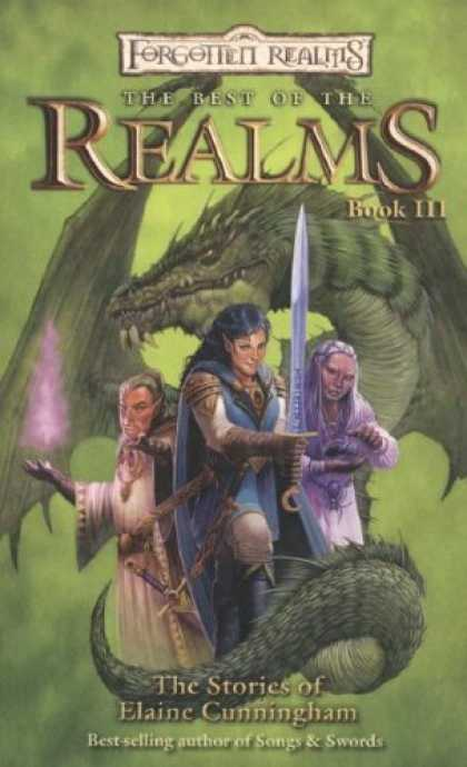 Bestselling Sci-Fi/ Fantasy (2007) - The Best Of The Realms III: The Stories of Elaine Cunningham (Forgotten Realms)