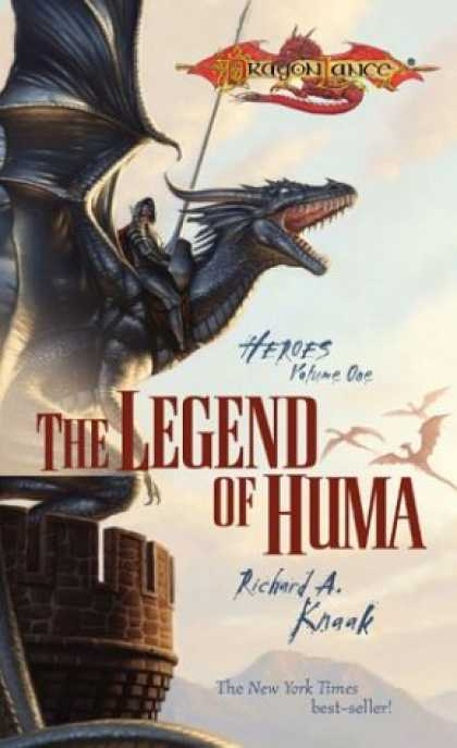 Bestselling Sci-Fi/ Fantasy (2007) - The Legend of Huma (Dragonlance: Heroes) by Richard A. Knaak