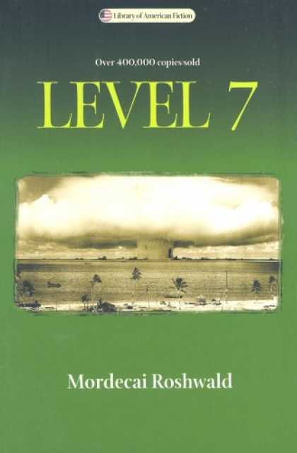 Bestselling Sci-Fi/ Fantasy (2007) - Level 7 (Library of American Fiction) by Mordecai Roshwald