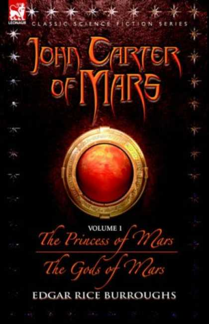 Bestselling Sci-Fi/ Fantasy (2007) - John Carter of Mars - volume 1 - The Princess of Mars & The Gods of Mars (John C