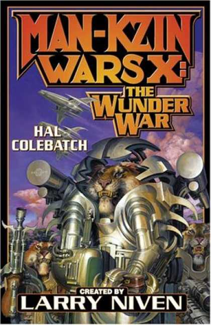 Bestselling Sci-Fi/ Fantasy (2007) - Man-Kzin Wars X: The Wunder War (Man-Kzin Wars) by Hal Colebatch