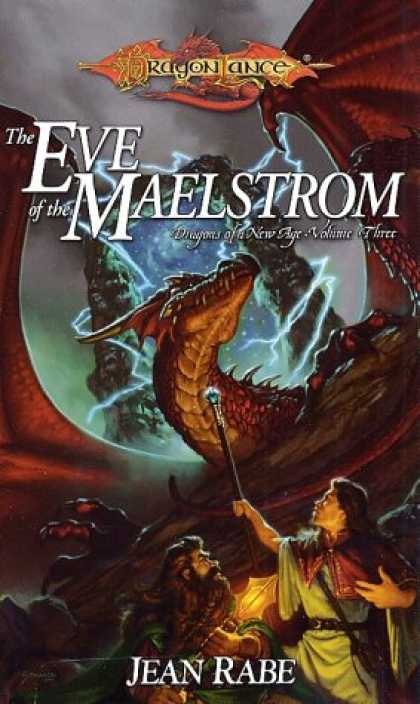 Bestselling Sci-Fi/ Fantasy (2007) - The Eve of the Maelstrom (Dragonlance: Dragons of a New Age Trilogy) by Jean Rab