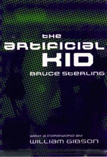 Bestselling Sci-Fi/ Fantasy (2007) - The Artificial Kid (Context (San Francisco).) by Bruce Sterling