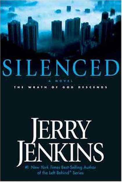 Bestselling Sci-Fi/ Fantasy (2007) - Silenced: The Wrath of God Descends (Underground Zealot Series) by Jerry B. Jenk