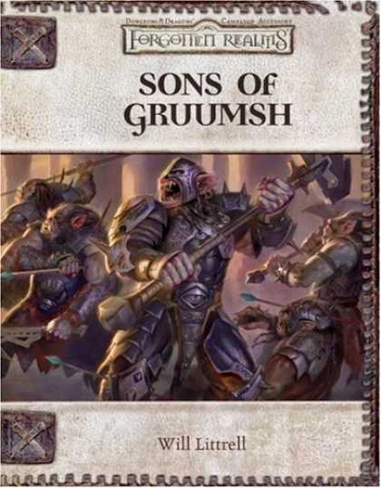 Bestselling Sci-Fi/ Fantasy (2007) - Sons of Gruumsh (Dungeons & Dragons d20 3.5 Fantasy Roleplaying, Forgotten Realm