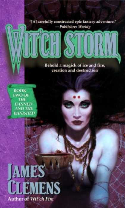 Bestselling Sci-Fi/ Fantasy (2007) - Wit'ch Storm (The Banned and the Banished, Book 2) by James Clemens