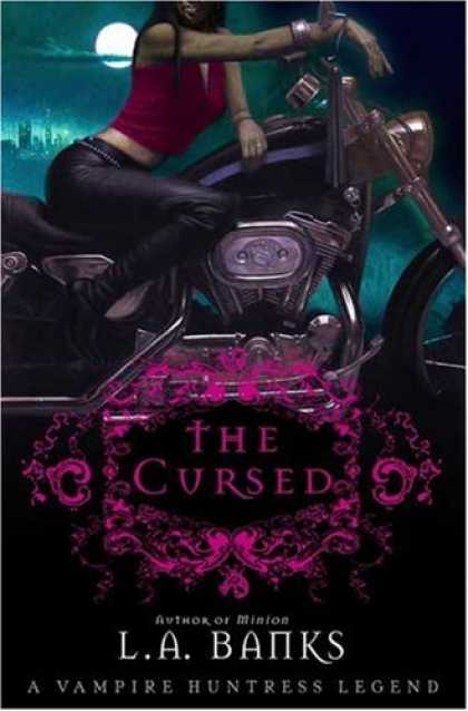 Bestselling Sci-Fi/ Fantasy (2007) - The Cursed (A Vampire Huntress Legend) by L. A. Banks